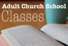 January 2018 Adult Church School Options